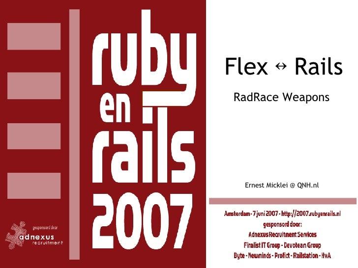 RadRace Weapons Flex  ↔  Rails Ernest Micklei @ QNH.nl