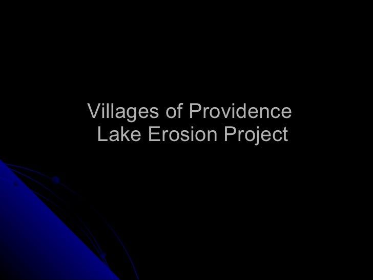 Villages of Providence  Lake Erosion Project