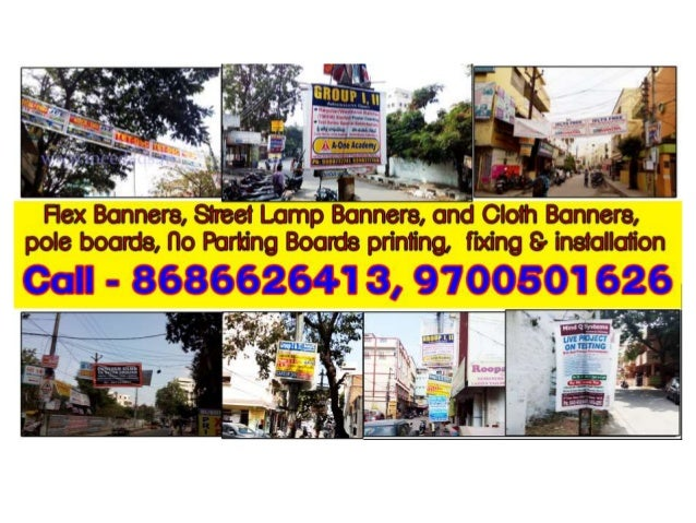 Flex Banners, Street Lamp Banners, and Cloth Banners, Flute Boards or pole boards, No Parking Boards printing, making and ...
