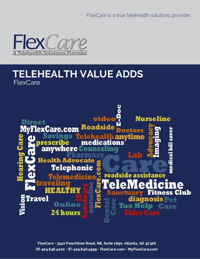 FlexCare • 3340 Peachtree Road, NE, Suite 1690, Atlanta, GA 30326 (P) 404.846.4100 • (F) 404.846.4999 • FlexCare.com • MyF...