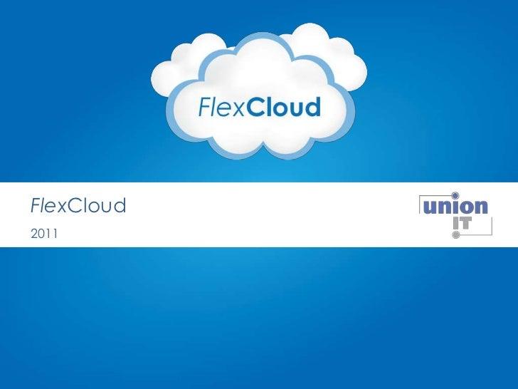 FlexCloud<br />2011<br />