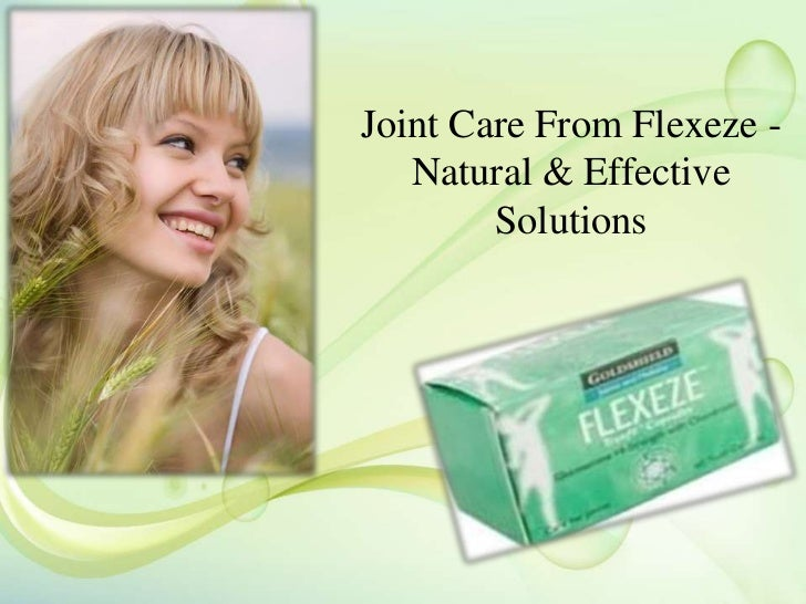 Joint Care From Flexeze -   Natural & Effective        Solutions