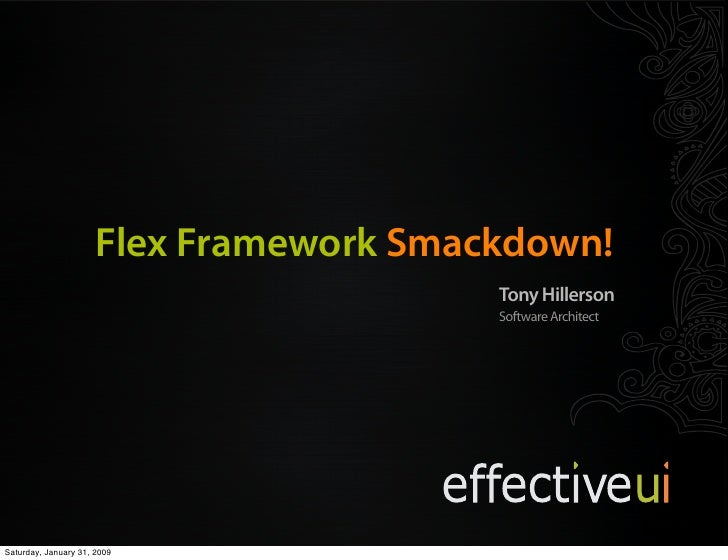 Code and Slides:                          http://thillerson.googlecode.com                        Flex Framework Smackdown...