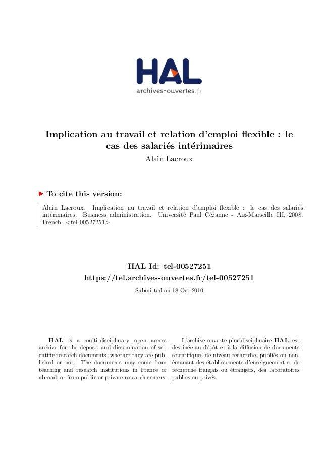 Implication au travail et relation d'emploi flexible : le cas des salari´es int´erimaires Alain Lacroux To cite this versio...