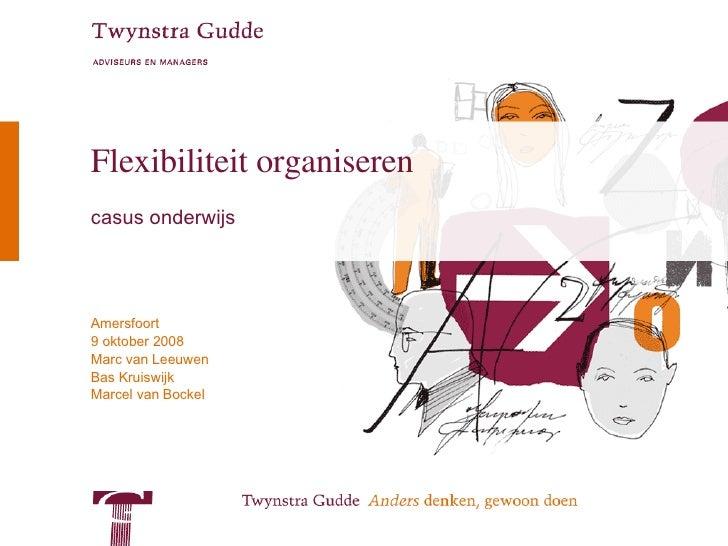 Flexibiliteit organiseren casus onderwijs