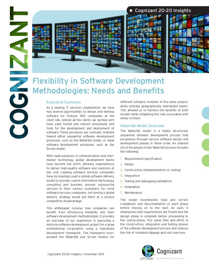 • Cognizant 20-20 InsightsFlexibility in Software DevelopmentMethodologies: Needs and Benefits   Executive Summary        ...