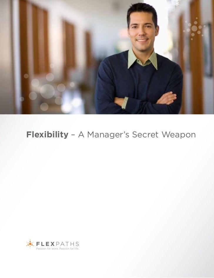 Flexibility – A Manager's Secret Weapon
