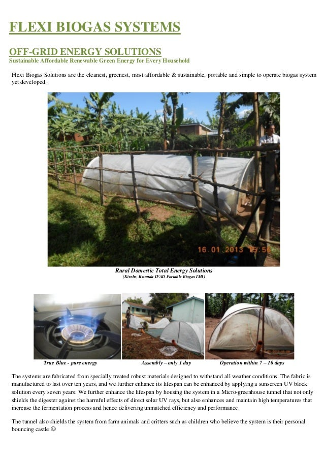 FLEXI BIOGAS SYSTEMS OFF-GRID ENERGY SOLUTIONS Sustainable Affordable Renewable Green Energy for Every Household Flexi Bio...