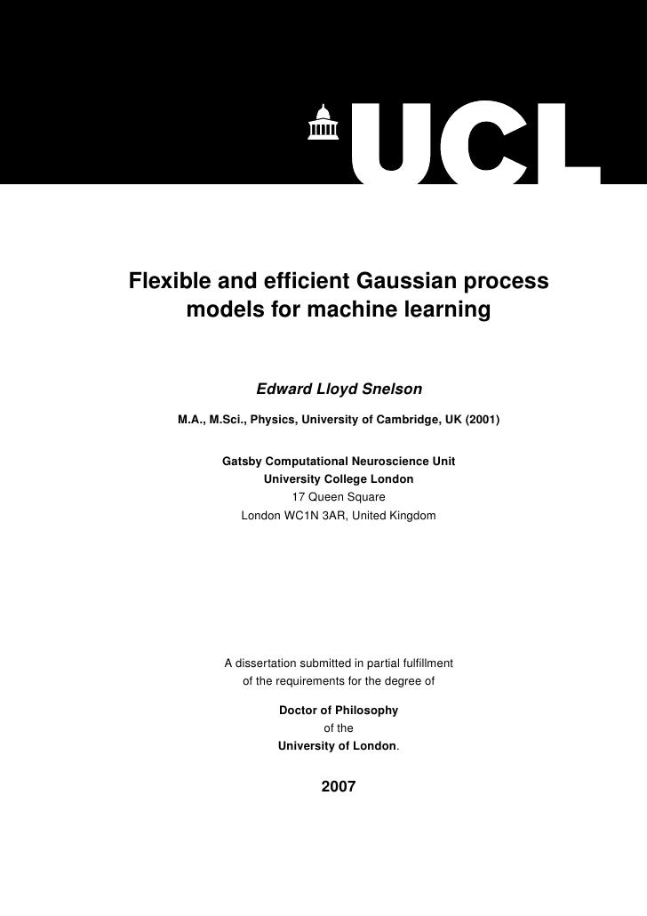 Flexible and efficient Gaussian process       models for machine learning                     Edward Lloyd Snelson     M.A....