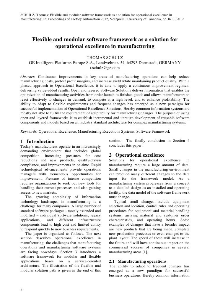 SCHULZ, Thomas: Flexible and modular software framework as a solution for operational excellence inmanufacturing. In: Proc...