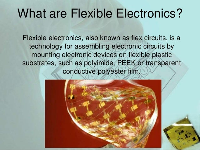 Flexible and strechable electronis