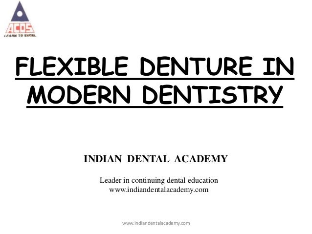 Flexible denture/ cosmetic dentistry training