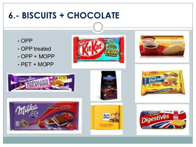 6.- BISCUITS + CHOCOLATE • OPP • OPP treated • OPP + MOPP • PET + MOPP