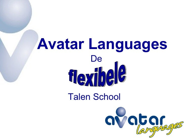 Talen School flexibele  Avatar Languages De