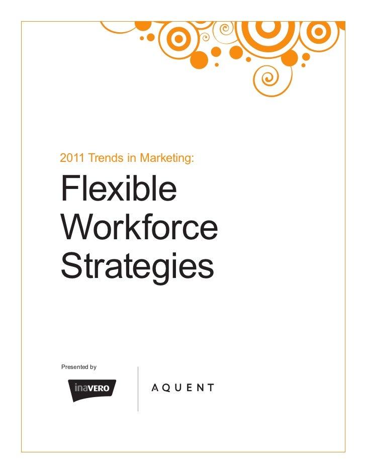 2011 Trends in Marketing:Flexible  Workforce StrategiesPresented by
