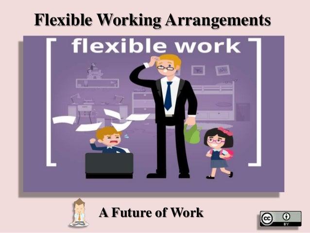 Flexible Working Arrangements A Future of Work