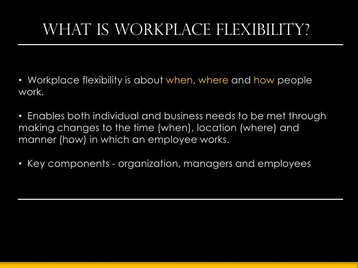 Building a flexible workplace