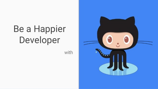 Be a Happier Developer with