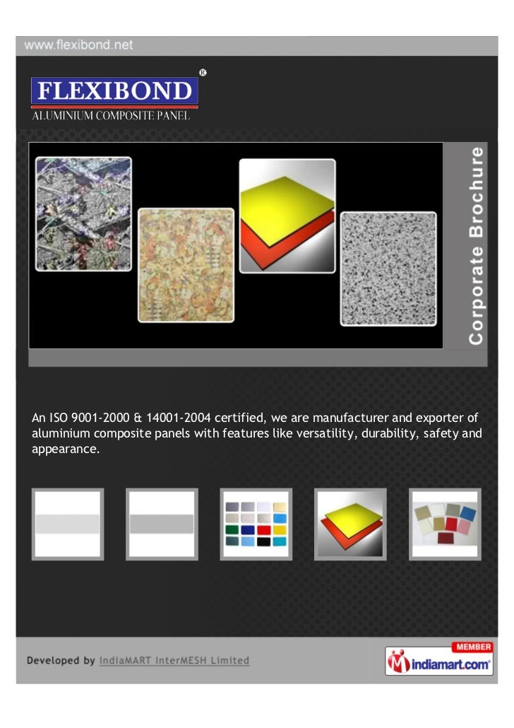 An ISO 9001-2000 & 14001-2004 certified, we are manufacturer and exporter ofaluminium composite panels with features like ...