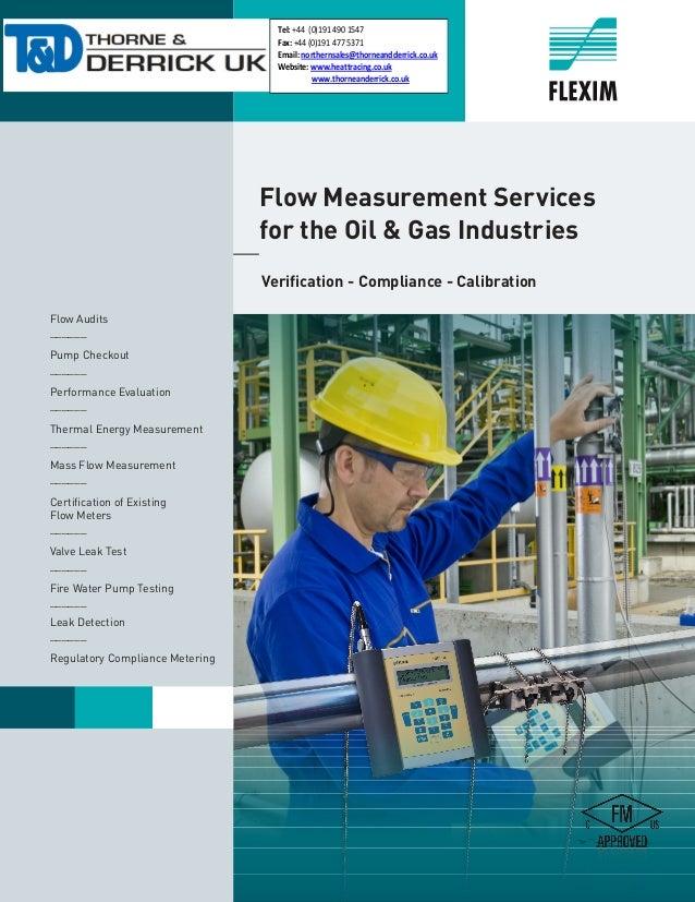 1  Flow Measurement Services  for the Oil & Gas Industries Verification - Compliance - Calibration Flow Audits ______ Pu...