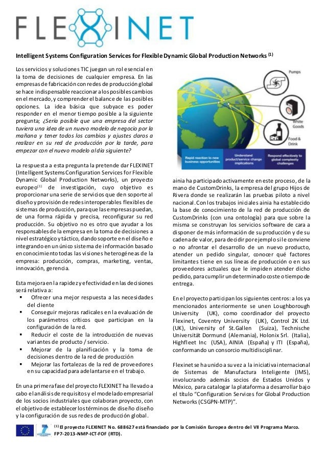 Intelligent Systems Configuration Services for Flexible Dynamic Global Production Networks (1) (1) El proyecto FLEXINET No...