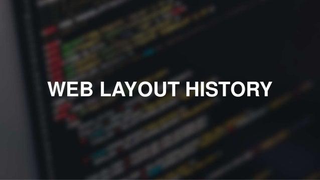 WEB LAYOUT HISTORY