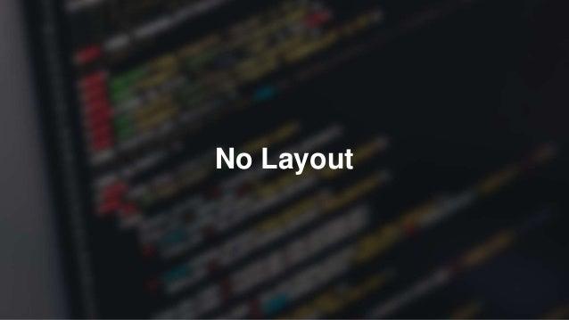 No Layout