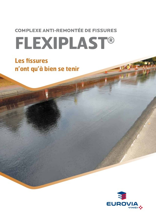 Complexe anti-remontée de fissures  FLEXIPLAST  ®  Les fissures n'ont qu'à bien se tenir