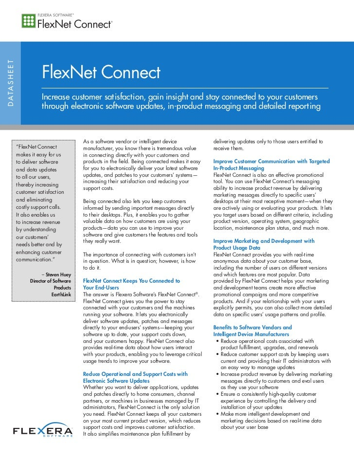 FlexNet ConnectD ATA S H E E T                             Increase customer satisfaction, gain insight and stay connected...