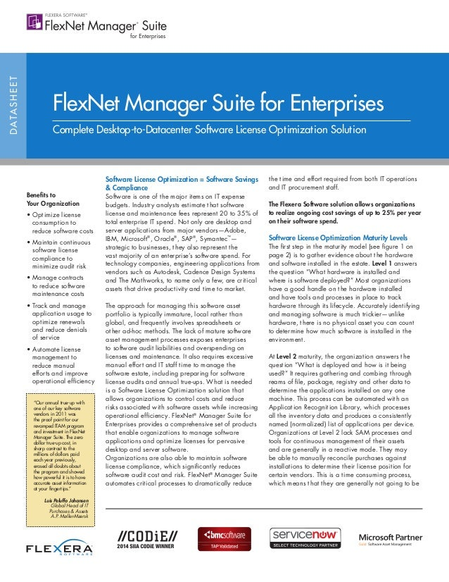 DATASHEET Benefits to Your Organization • Optimize license consumption to reduce software costs • Maintain continuous soft...