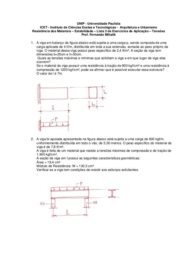 UNIP - Universidade Paulista ICET - Instituto de Ciências Exatas e Tecnológicas - Arquitetura e Urbanismo Resistência dos ...
