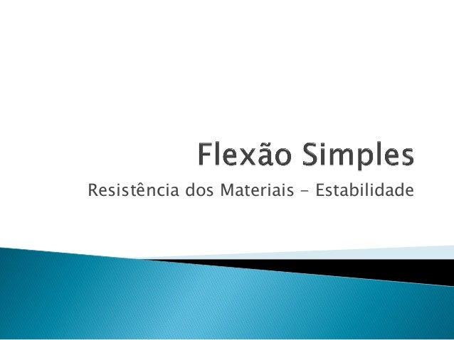 Resistência dos Materiais - Estabilidade