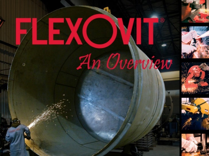 1-800-689-FLEX                    flexovitabrasives.comFlexovit Overview