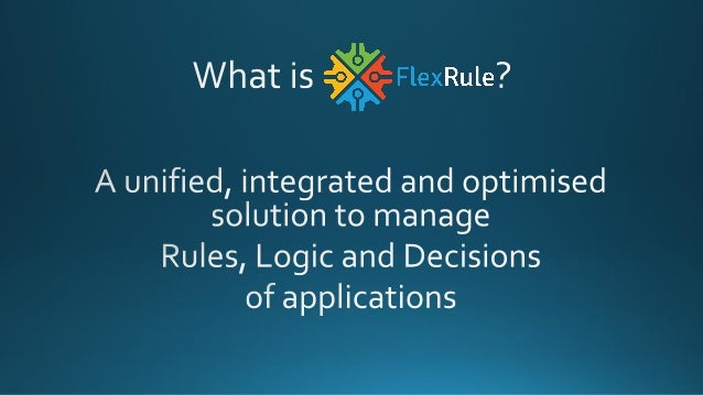 Flexrule Business Rules Engines