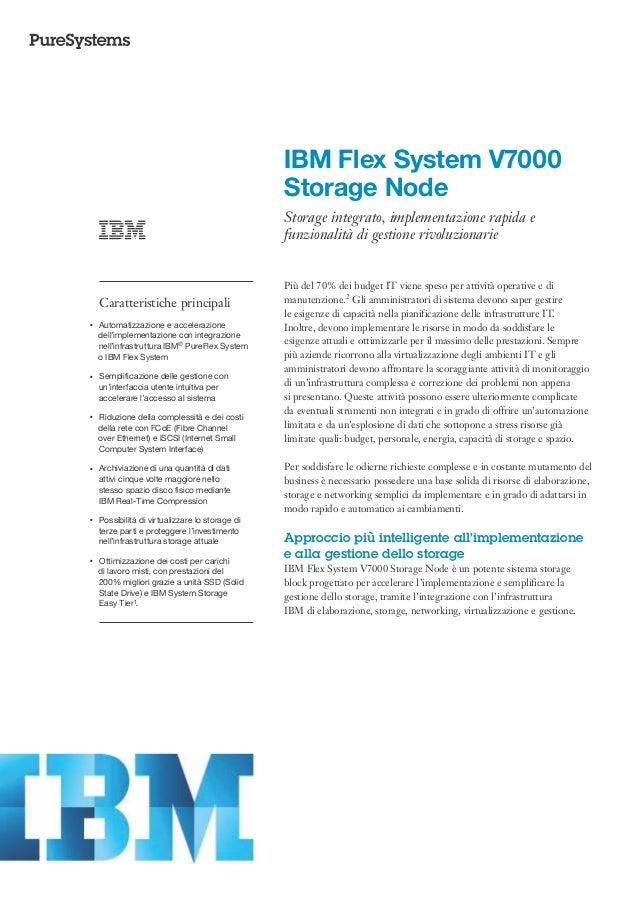 IBM Flex System V7000                                                      Storage Node                                   ...