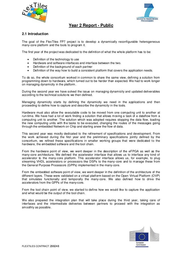 FLEXTILES CONTRACT 288248 Year 2 Report - Public 2.1 Introduction The goal of the FlexTiles FP7 project is to develop a dy...