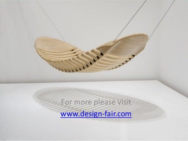 For more please visit www.design-fair.com
