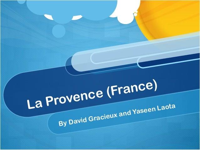 (France)   ProvenceLa                en L ao                         ta                      ieux a nd Yase               ...