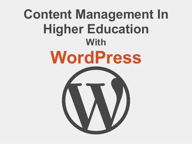 Content Management InHigher EducationWithWordPress