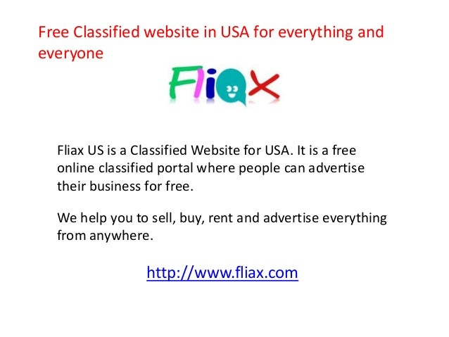 Free Classified website in USA for everything and  everyone  Fliax US is a Classified Website for USA. It is a free  onlin...