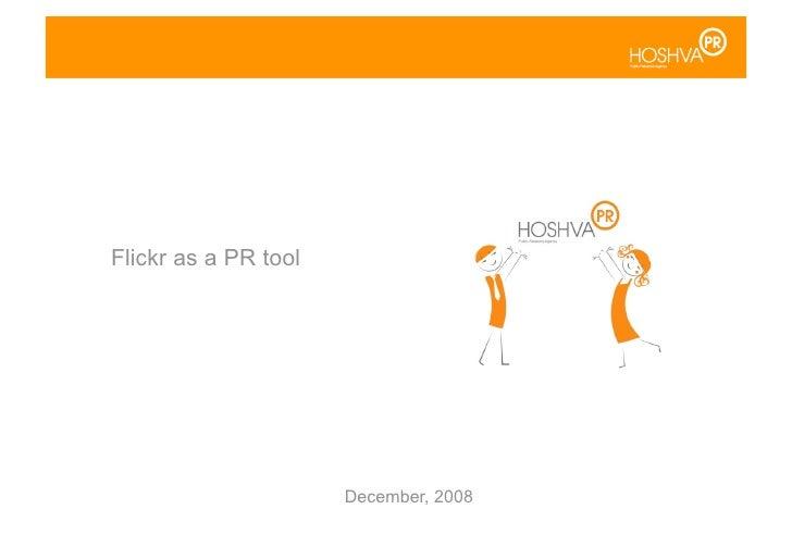 Flickr as a PR tool                           December, 2008