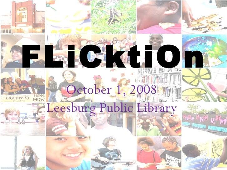 October 1, 2008 Leesburg Public Library FLiCktiOn
