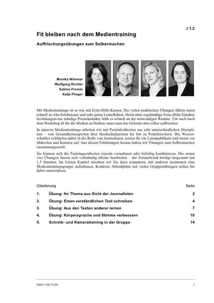 Flieger, Fromm, Richter, Wimmer: Fit bleiben nach dem Medientraining