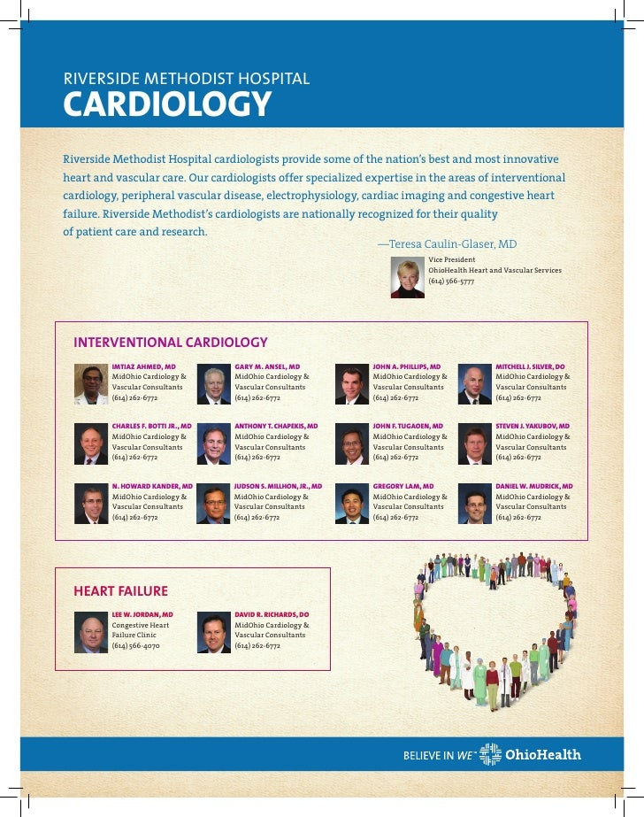 RIVERSIDE METHODIST HOSPITALCARDIOLOGYRiverside Methodist Hospital cardiologists provide some of the nation's best and mos...