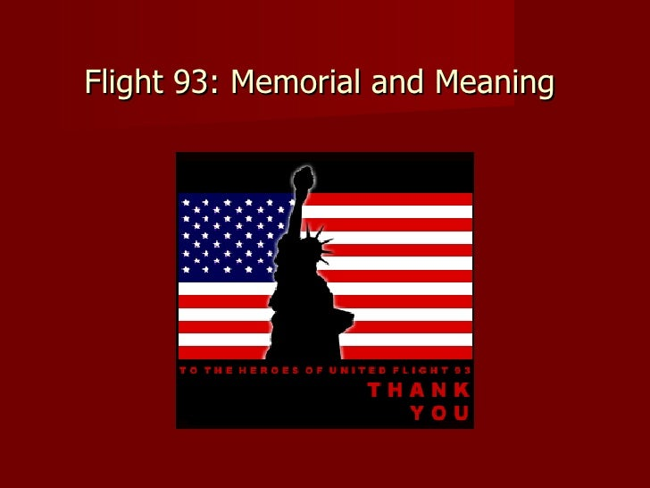 Flight 93: Memorial and Meaning