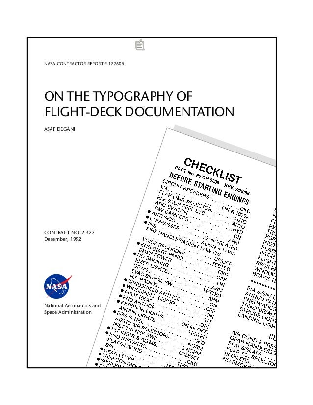 38 NASA CONTRACTOR REPORT # 177605 ON THE TYPOGRAPHY OF FLIGHT-DECK DOCUMENTATION ASAF DEGANI CONTRACT NCC2-327 December, ...