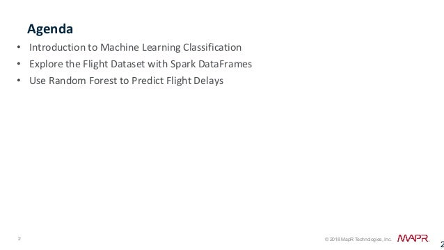 Predicting Flight Delays with Spark Machine Learning Slide 2