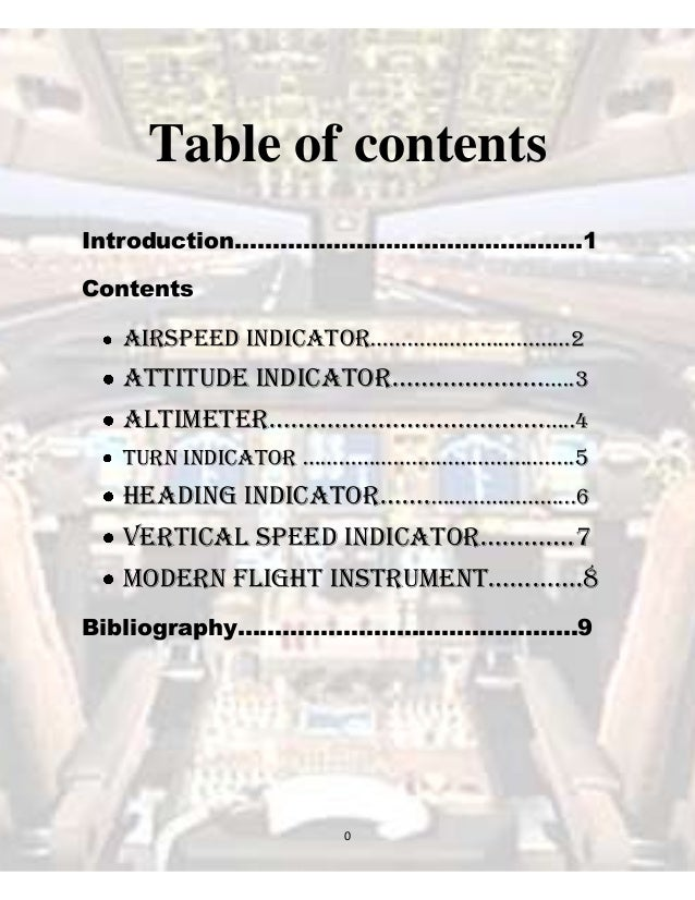 Table of contents Introduction……………………………………….1 Contents  Airspeed Indicator……………………………2  Attitude indicAtor……………………..3 Al...