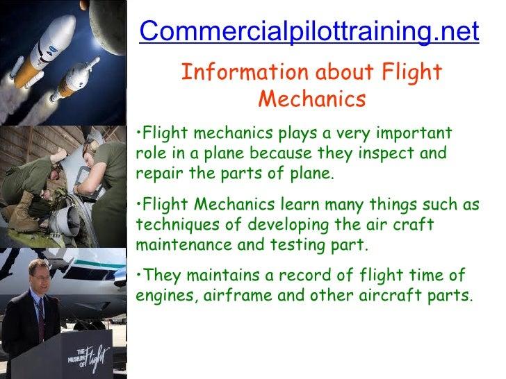 Commercialpilottraining.net <ul><li>Information about Flight Mechanics </li></ul><ul><li>Flight mechanics plays a very imp...