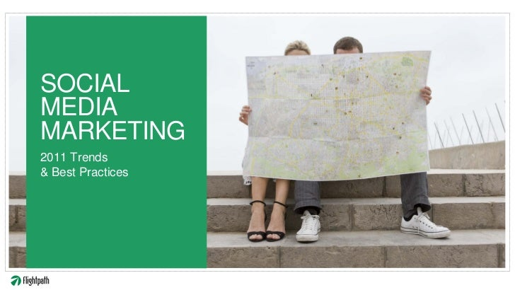 SOCIALMEDIAMARKETING2011 Trends& Best Practices